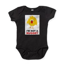 I'm Not A Nugget Baby Bodysuit