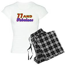 77 and fabulous Pajamas