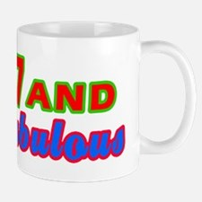 77 and fabulous Mug
