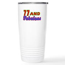 77 and fabulous Travel Mug