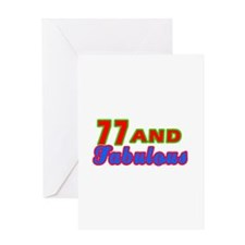 77 and fabulous Greeting Card