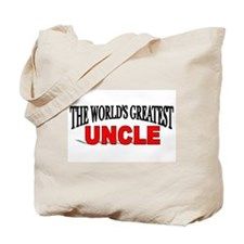 """The World's Greatest Uncle"" Tote Bag"