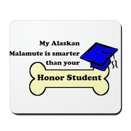 My Alaskan Malamute Is Smarter Than Your Honor Stu