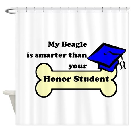 My Beagle Is Smarter Than Your Honor Student Showe