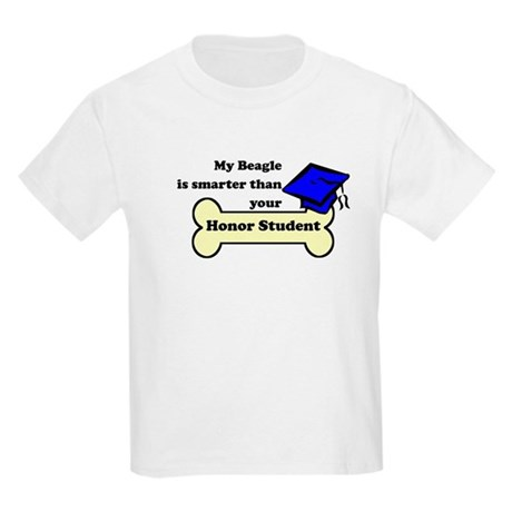 My Beagle Is Smarter Than Your Honor Student T-Shi