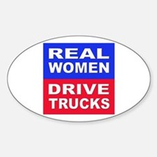 Real Women Drive Trucks Oval Decal