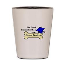 My Corgi Is Smarter Than Your Honor Student Shot G