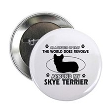 """Skye Terrier dog funny designs 2.25"""" Button"""