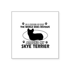 "Skye Terrier dog funny designs Square Sticker 3"" x"
