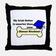 My Irish Setter Is Smarter Than Your Honor Student