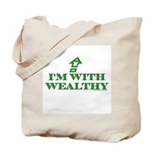 I'm W/ Wealthy Tote Bag