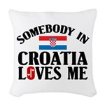 Somebody In Croatia Woven Throw Pillow