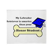 My Labrador Retriever Is Smarter Than Your Honor S