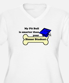 My Pit Bull Is Smarter Than Your Honor Student Plu