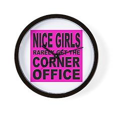 Nice Girls Don't Get Ahead Wall Clock