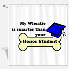 My Wheatie Is Smarter Than Your Honor Student Show