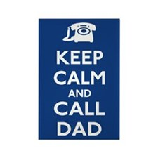 Keep Calm and Call Dad Rectangle Magnet