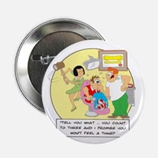 """Won't feel a thing 2.25"""" Button (100 pack)"""