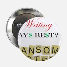 """Ransom Notes 2.25"""" Button"""