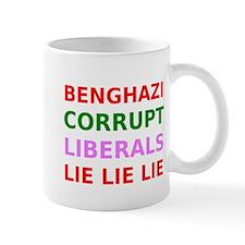 Benghazi Corrupt Liberals Lie Lie Lie Mug