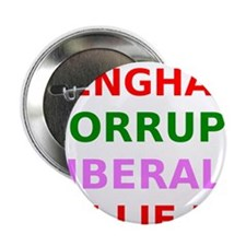 "Benghazi Corrupt Liberals Lie Lie Lie 2.25"" Button"