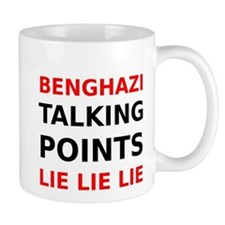 Benghazi Talking Points Lie Lie Lie Mug
