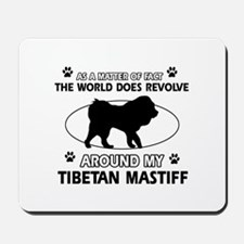 Tibetan Mastiff dog funny designs Mousepad