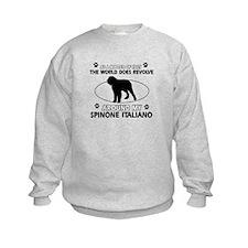 Spinone Italiano dog funny designs Sweatshirt