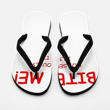BITE ME Flip Flops
