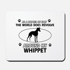 Whippet dog funny designs Mousepad