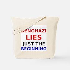 Benghazi Lies Just the Beginning Tote Bag