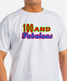 100 and fabulous T-Shirt