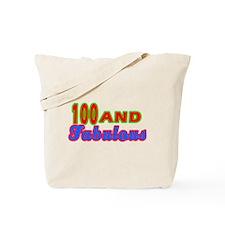 100 and fabulous Tote Bag