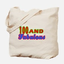 100 and fabulous Tote Bag