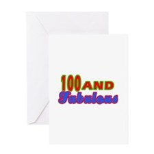 100 and fabulous Greeting Card
