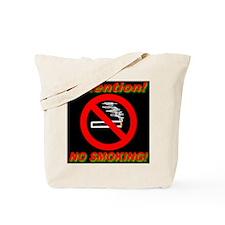 Attention! No Smoking! Tote Bag