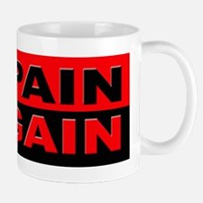 No Pain No Gain Mug