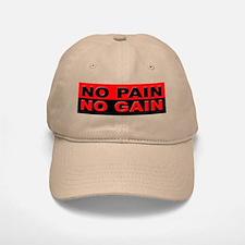 No Pain No Gain Baseball Baseball Cap