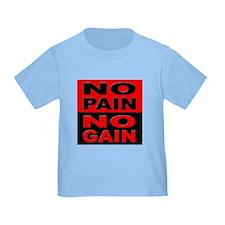 No Pain No Gain T