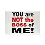 Not the Boss of Me Rectangle Magnet (10 pack)
