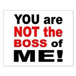 Not the Boss of Me Small Poster