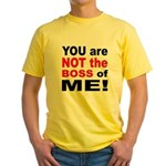 Not the Boss of Me Yellow T-Shirt