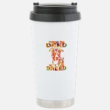 PUNISH THE DEED NOT THE BREED TD2E Travel Mug