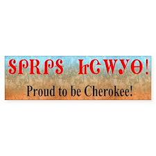 Proud To Be Cherokee Bumper Bumper Sticker