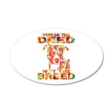 PUNISH THE DEED NOT THE BREED TD2E Wall Decal