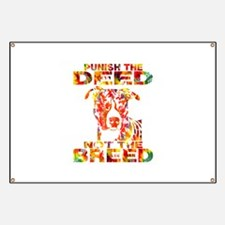 PUNISH THE DEED NOT THE BREED TD2E Banner