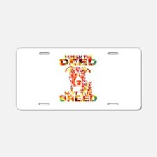 PUNISH THE DEED NOT THE BREED TD2E Aluminum Licens