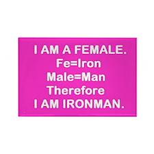 Iron Man (Female) Fe + Male = Iron Man Rectangle M