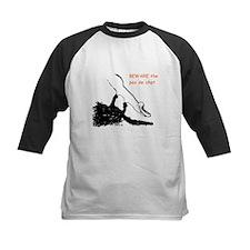 Beware the pas de chat shirt Tee