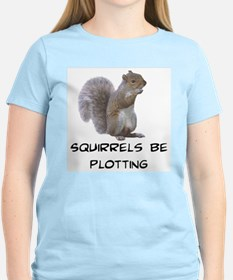 Squirrels Be Plotting Women's Pink T-Shirt
